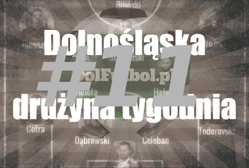 Dolnośląska drużyna tygodnia #11