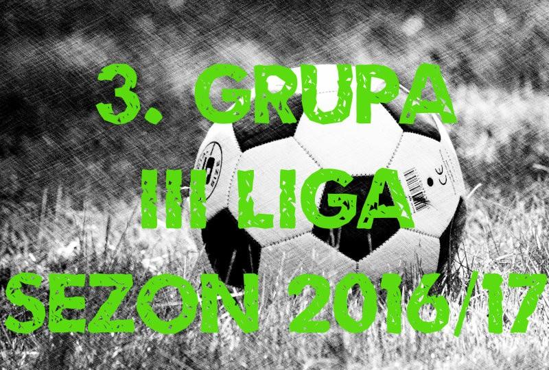 III liga w sezonie 2016/17