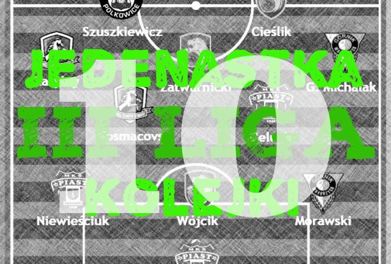3 liga drużyna 10 kolejki