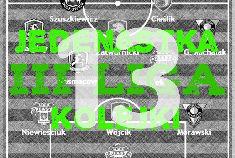III liga: Dolnośląska jedenastka kolejki (# 13)