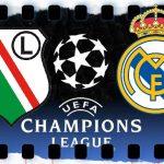 Mecz Legia – Real transmisja TV (LEGIA – REAL ONLINE, NA ŻYWO, LIVE STREAM)