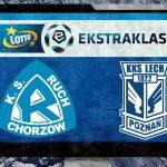 Lech Poznań – Ruch Chorzów online na żywo (LECH – RUCH 22 04 TRANSMISJA STREAM)