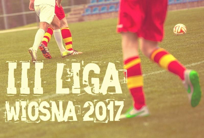 III liga runda wiosenna 2017