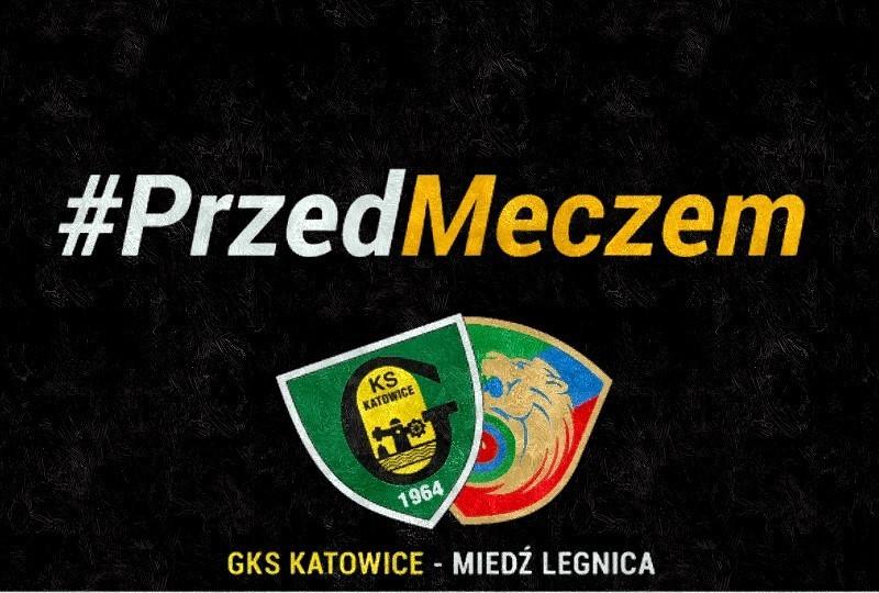 GKS Katowice - Miedź Legnica transmisja