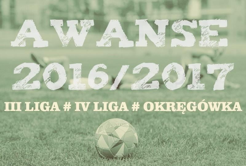 Awanse w sezonie 2016/17