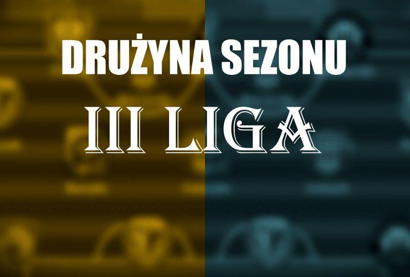Trzecioligowa drużyna sezonu na Dolnym Śląsku