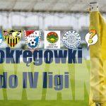 Pięć klubów awansowało już do IV ligi. Zostały trzy miejsca