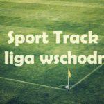 Sport Track IV liga wschodnia. Oceniamy szanse na starcie sezonu [SONDA]