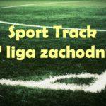Sport Track IV liga zachodnia. Oceniamy szanse na starcie sezonu [SONDA]