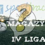 Magazyn Sport-Track IV ligi na razie... zawieszony