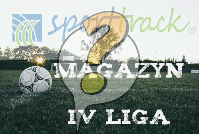 Magazyn Sport-Track IV ligi