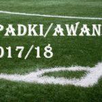 Awanse i spadki w sezonie 2017/18 na Dolnym Śląsku [III, IV, OKRĘGÓWKA]