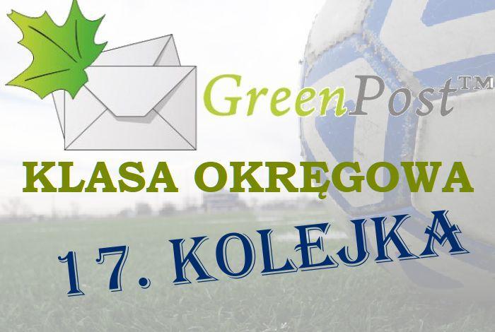 17. kolejka GreenPost okręgówki