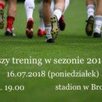 LKS Brożec szuka zawodników i zaprasza na trening