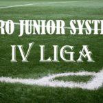 Pro Junior System również w IV lidze