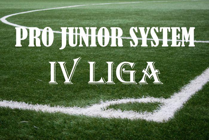 Pro Junior System IV liga