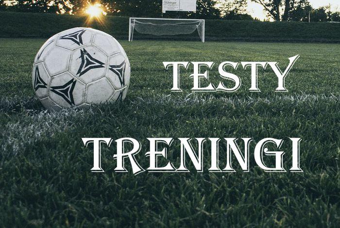 testy treningi