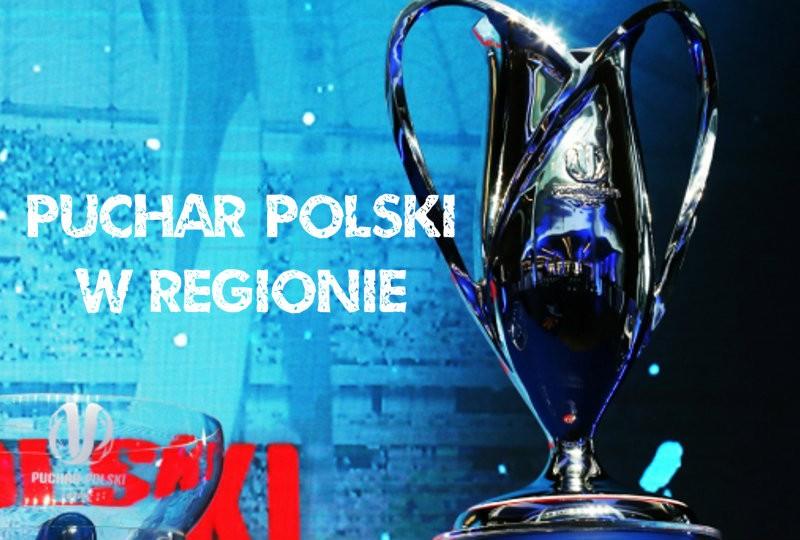 Puchar Polski w regionie. Wyniki meczów 1/16 i 1/8 finału PP