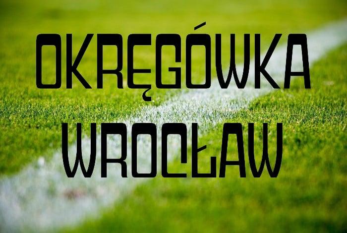 okręgówka Wrocław