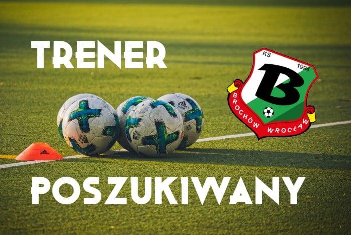 KS Brochów szuka trenera