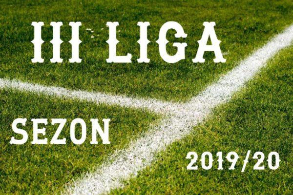 3 grupa III ligi w sezonie 2019/20