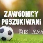 Klub wrocławskiej klasy B szuka ambitnych zawodników