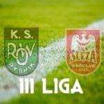 Remis na inaugurację III ligi. ROW 1964 Rybnik – Ślęza Wrocław 1:1
