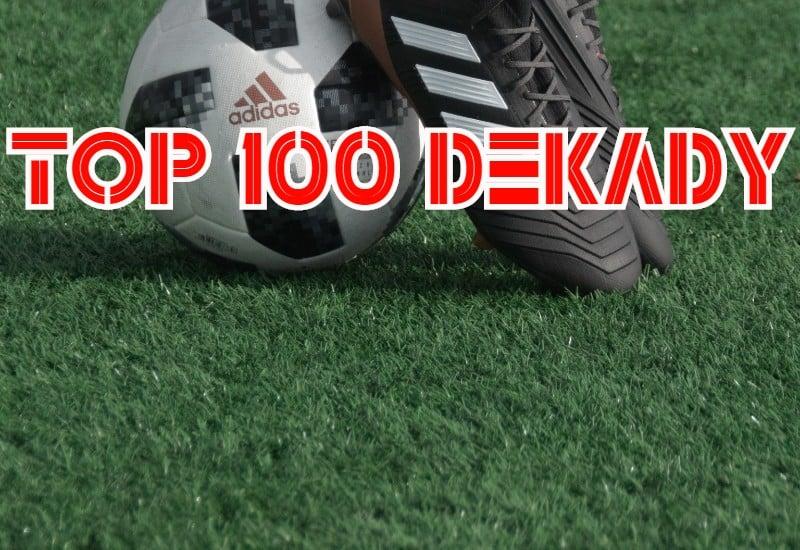 TOP 100 DEKADY. 100 najlepszych drużyn na Dolnym Śląsku [WIOSNA 2010 - JESIEŃ 2019]