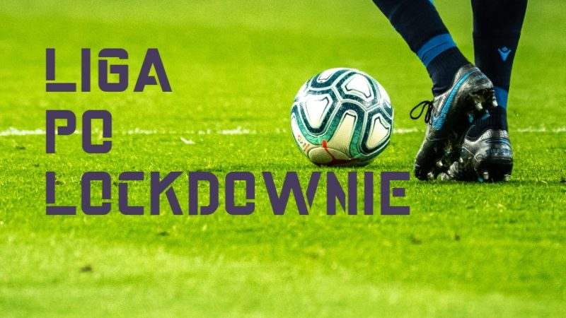 liga po lockdownie