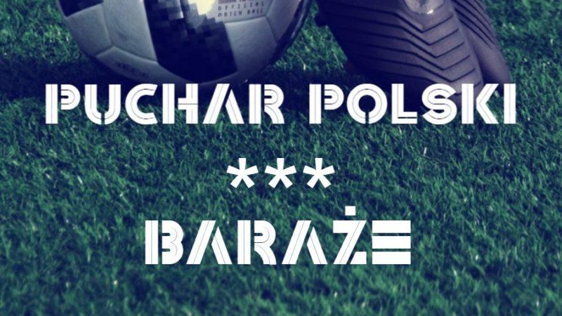 Niższe ligi oficjalnie wracają. W sobotę baraże i mecze Pucharu Polski