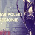 Puchar Polski w okręgach. II runda we Wrocławiu, Wałbrzychu i Jeleniej Górze