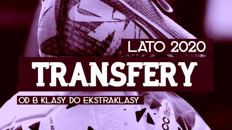 Transfery lato 2020 Dolny Śląsk