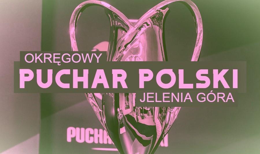 Wyniki II rundy Pucharu Polski w podokręgu Jelenia Góra