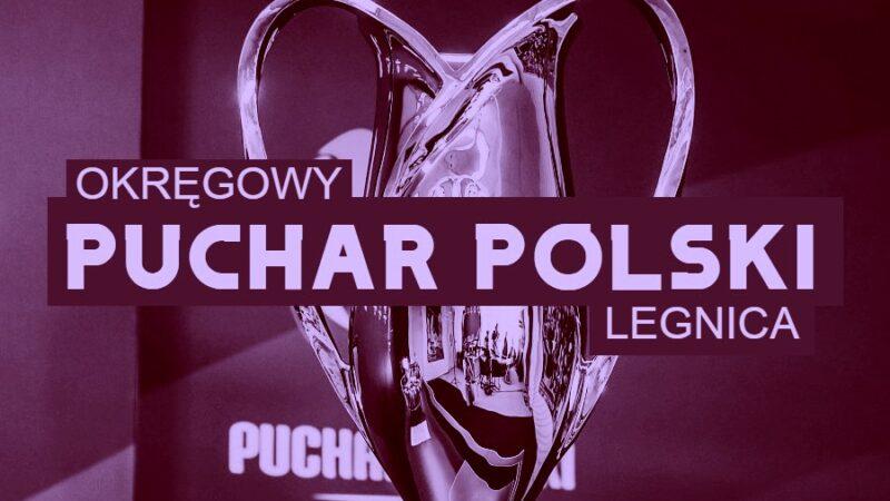 Puchar Polski Legnica
