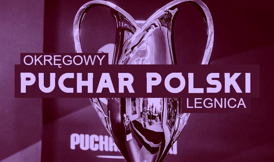 Okręgowy Puchar Polski. Wyniki półfinałów w podokręgach Legnica i Wałbrzych