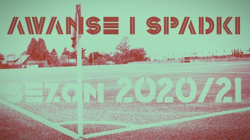 Awanse i spadki 2020/21 w A klasie