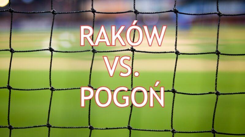 Raków - Pogoń transmisja TV ONLINE