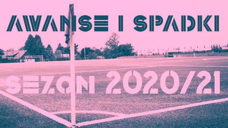 awanse i spadki 2020/21 Dolny Śląsk