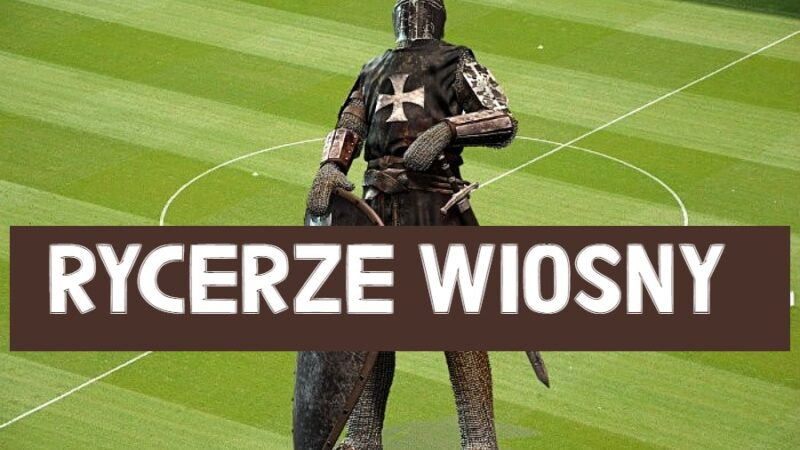 rycerze wiosny 2021 Dolny Śląsk